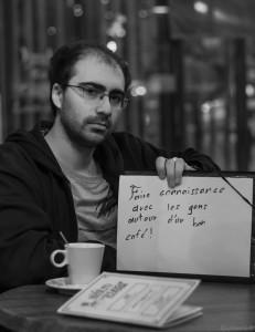 Raphaël - Faire connaissance avec les gens autour d'un bon café.